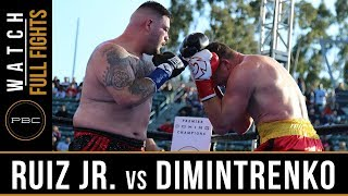 Ruiz Jr  vs Dimitrenko FULL FIGHT: April 20, 2019 - PBC on FOX