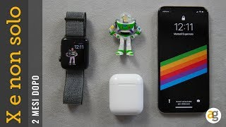 iPhone X, Apple Watch e Air pods 2 MESI DOPO!