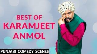 Karamjeet Anmol Best Punjabi Comedy Scenes  Funny