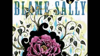 Watch Blame Sally Moth To A Flame video