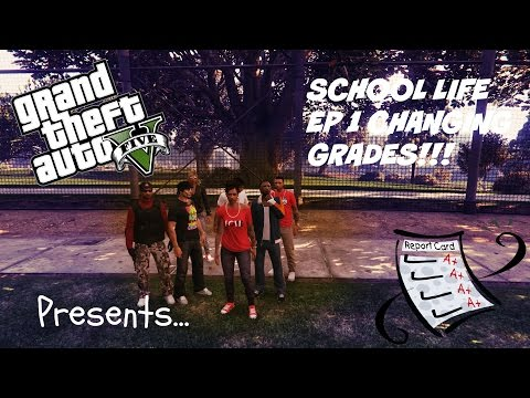 GTA 5 HOOD UNIVERSITY EP 1 CHANGING GRADES!!!! #1