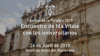 Festival de la Palabra 2019. Encuentro de Ida Vitale con los universitarios · 26/04/2019