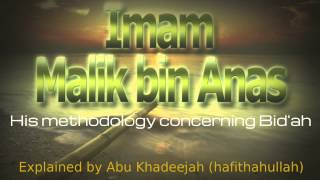The Sternness of Imam Malik with regards to Bid'ah (Religious Innovations)