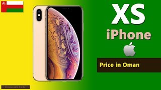 iPhone XS price in Oman | Apple iPhone XS specs, price in Oman