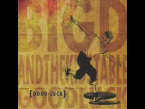 Big D And The Kids Table - Dirt Lip