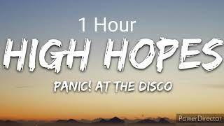 Download lagu 1 Hour High Hopes - Panic! At the Disco | Koopa 85