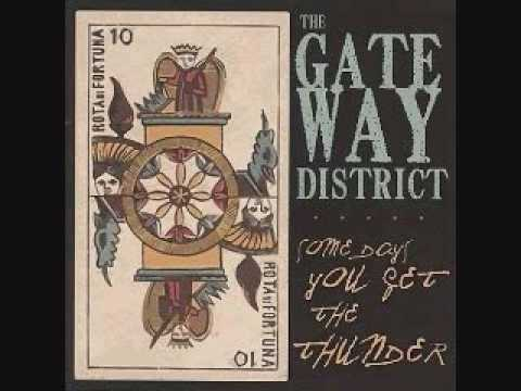 The Gateway District - Bad Idea