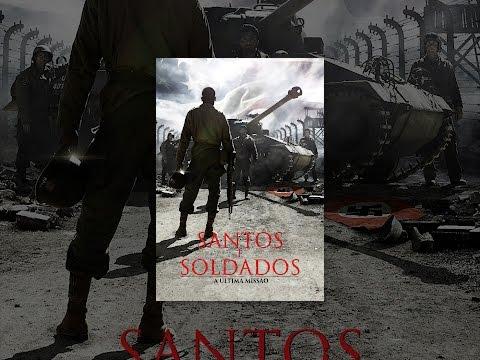 Santos e Soldados. A Última Missão Dublado