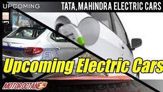 Tata, Mahindra Electric cars Coming this year | Hindi | MotorOctane
