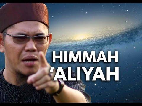 Motivasi Islam: Cita Cita Yang Tinggi - Ustadz Hasanuddin