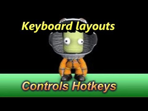 Kerbal Space Program : Keyboard.layouts. Controls & Hotkeys