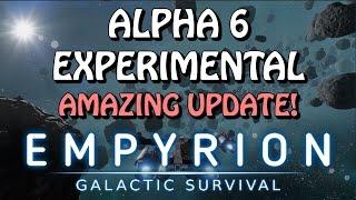 Alpha 6 Experimental Highlights - Empyrion Galactic Survival