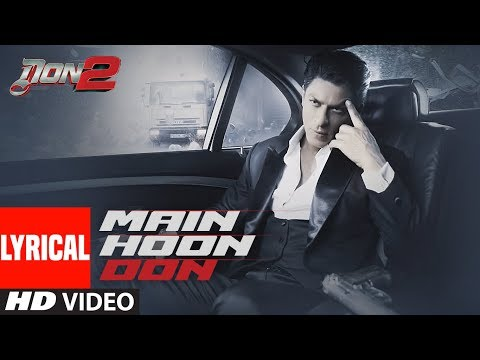 Main Hoon Don Lyrical Video |  Don- The Chase Begins Again | Shaan | Shahrukh Khan, Priyanka Chopra