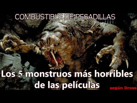 TOP: Los 5 monstruos más horribles del cine según Dross. (Combustible de Pesadillas)