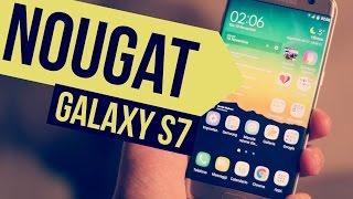 Galaxy S7 ANDROID 7.0 NOUGAT | Anteprima HDblog