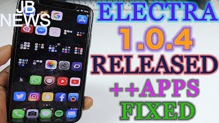 Electra 1.0.4 New Update & Revoked Apps Gets Fixed