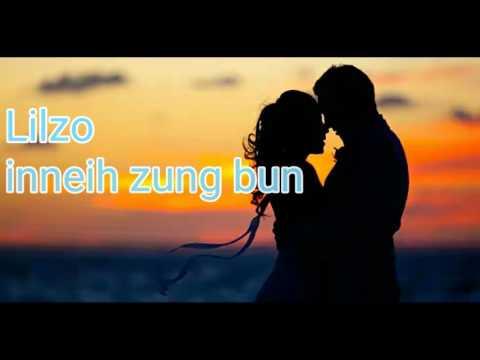 Lilzo - In neih zungbun (offecial lyrics)