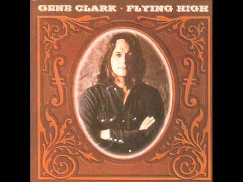 Gene Clark - Immigrant Girl