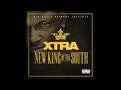 Xtra - New King Of Tha South - Track 3 - Yay ft. Plies