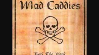 Watch Mad Caddies Hound Bound video