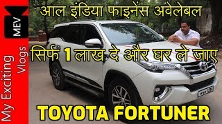 FORTUNERS FOR SALE IN DELHI (FORTUNER NEW SHAPE, OLD SHAPE) FULL REVIEW, ALL INDIA FINANCE AVAILABLE