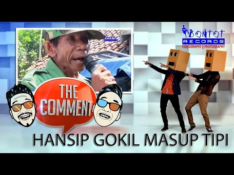 THE COMMENT - NET TV 2016 - PIDATO SAMBUTAN HANSIP SUKRA WETAN INDRAMAYU - THE BONTOT RECORDS thumbnail