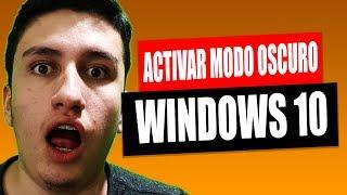Como ACTIVAR el MODO OSCURO en WINDOWS 10
