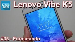 Lenovo Vibe K5 Brasil - Formatação / Desbloquear - Português