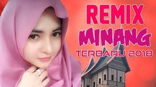 Download Lagu LAGU MINANG REMIX TERBARU 2018 | Remix Padang Terpopuler Gratis STAFABAND