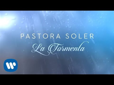Pastora Soler - La Tormenta (Lyric Video)