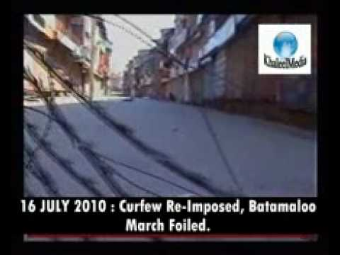 16 july 2010 : Curfew Re-Imposed, Batamaloo March Foiled, Protests All over Kashmir