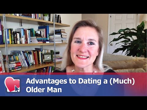 benefits of dating a much older guy