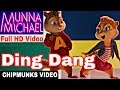 Ding Dang Full Video | MUNNA MICHAEL - TIGRER SHROFF & Nawazuddin Siddiqui 2017|Chipmunks HD