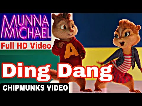 Ding Dang Full Video | MUNNA MICHAEL - TIGRER SHROFF & Nawazuddin Siddiqui 2017|Chipmunks HD