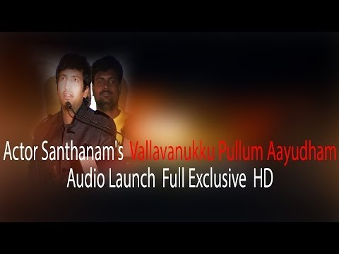 Actor Santhanams Upcoming movie - Vallavanukku Pullum Aayudham...