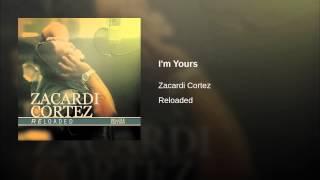 Zacardi Cortez Video - I'm Yours