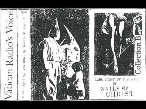 Nails Øv Christ - Dark Night Of The Soul