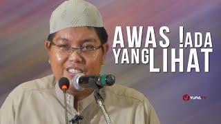 Ceramah Agama Islam : Awas! Ada Yang Lihat - Ustadz Firanda Andirja, MA.