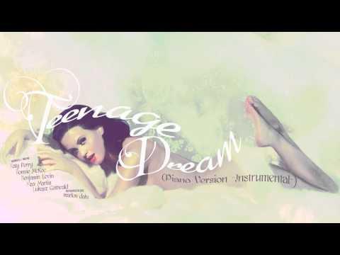 Katy Perry - Teenage Dream (Piano Version -Instrumental-)