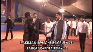 Everlasting Prophetic Words By Apostle John Chi In Pakistan For Christ Crusade with John Chi