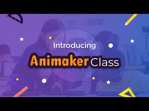 What is Animaker Class? A Creative toolkit for Educators & Students