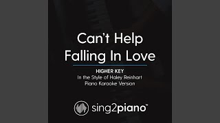 Can 39 T Help Falling In Love Higher Key In The Style Of Haley Reinhart Piano Karaoke Version