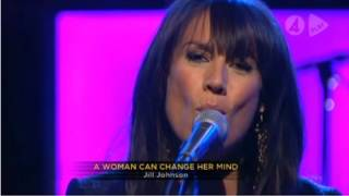Watch Jill Johnson A Woman Can Change Her Mind video