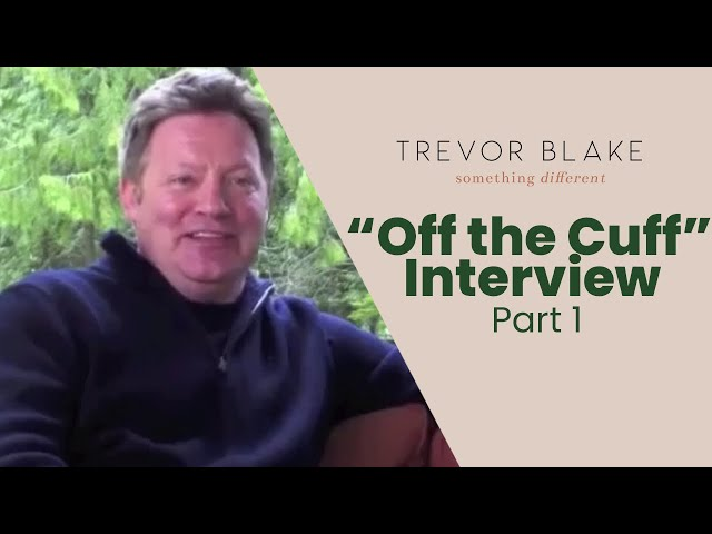 Off the Cuff Interview with the Author, Part 1