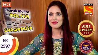 Taarak Mehta Ka Ooltah Chashmah - Ep 2597 - Full Episode - 8th November, 2018