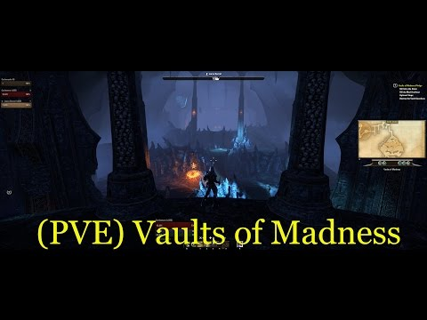 (PVE) Vaults of Madness Pledge