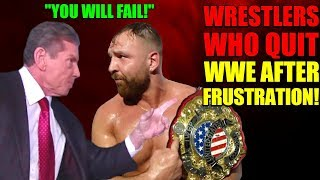 15 Wrestlers Who QUIT WWE Out Of Frustration! Vince FURIOUS With Jon Moxley And CM Punk For LEAVING!