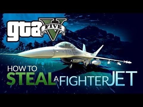 HOW TO STEAL A FIGHTER JET IN GTA V