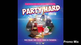 Party Hard Riddim Mix (Full, Sept 2018) Feat. Kalado, Versi, Bonnie Lin, JBad, KR, Chancela,...