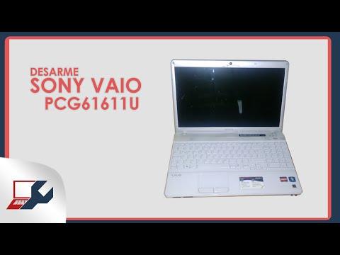 VIDEOGUIA - Desarme Sony Vaio PCG61611U / Disassemble